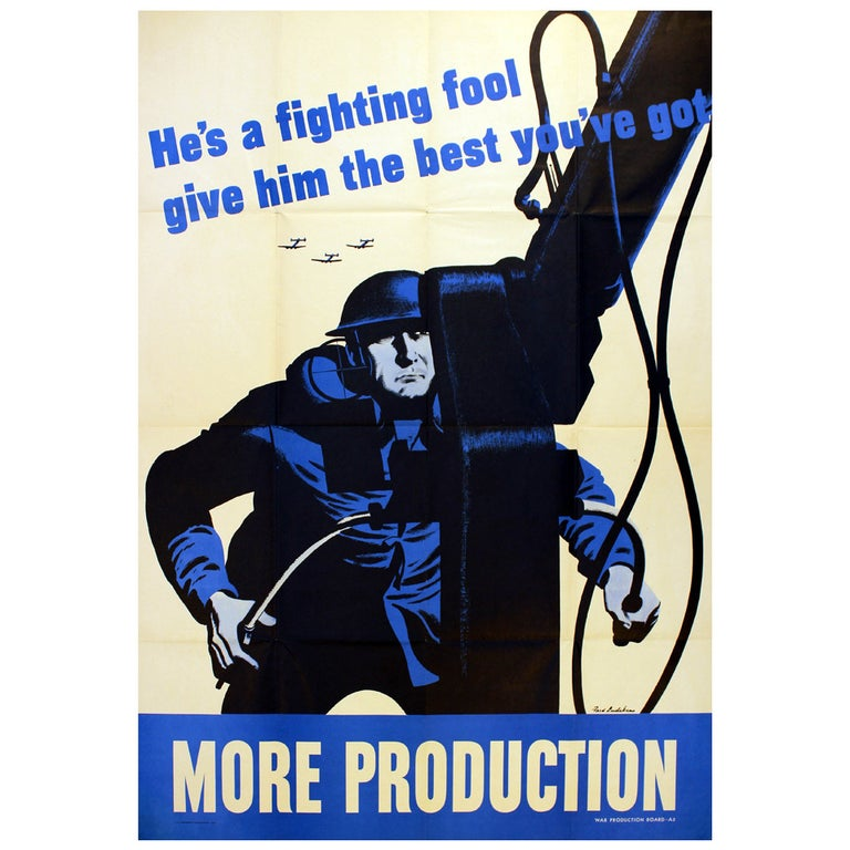 Original Vintage World War Two Poster More Production He's A Fighting Fool WWII For Sale
