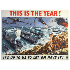 """Original WWII Poster, """"This Is the Year! It's Up to Us to Let 'Em Have It!"""""""