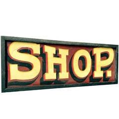 "Fancy Raised Letter ""Shop"" Sign"