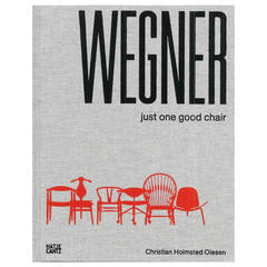"Wegner, ""Just One Good Chair"""