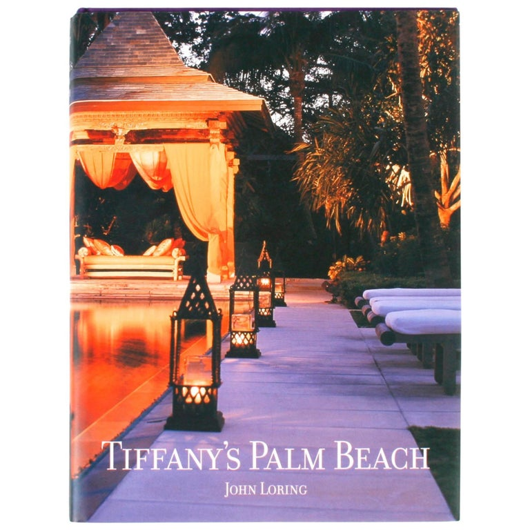 Tiffany's Palm Beach by John Loring, First Edition