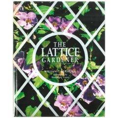 The Lattice Gardener by William C. Mulligan, Signed First Edition