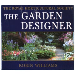 """The Garden Designer by Robin Williams"" Book, Signed First Edition"