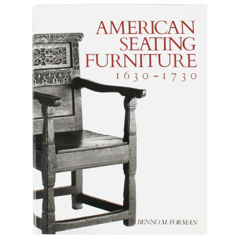 American Seating Furniture 1630-1730, First Edition For Sale