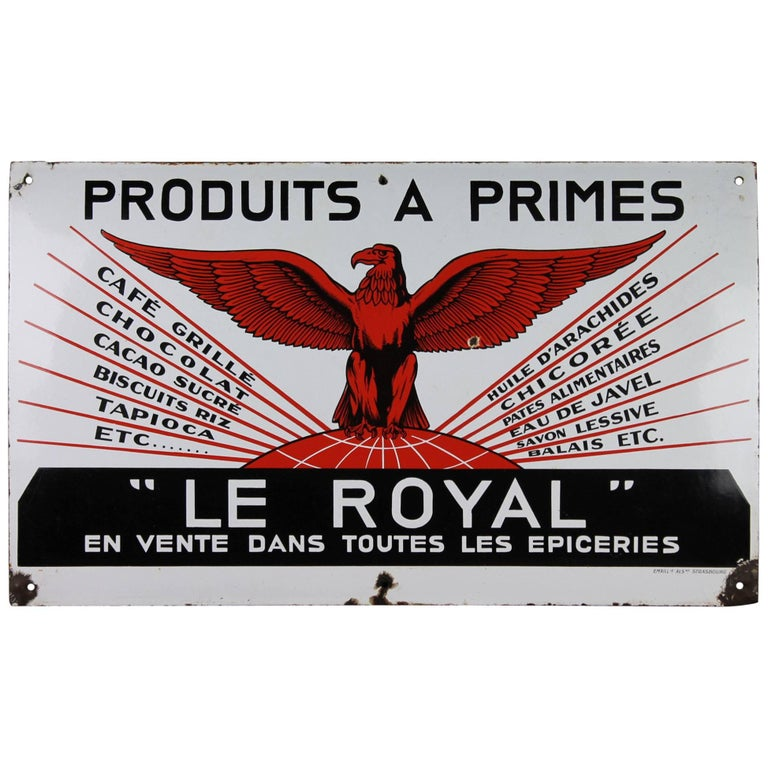 Early 20th Century French Enamel Advertising Sign, Le Royal with Eagle