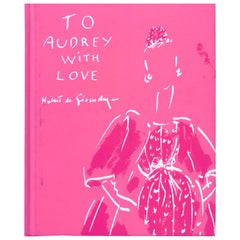 """To Audrey with Love"" Book by Hubert de Givenchy"