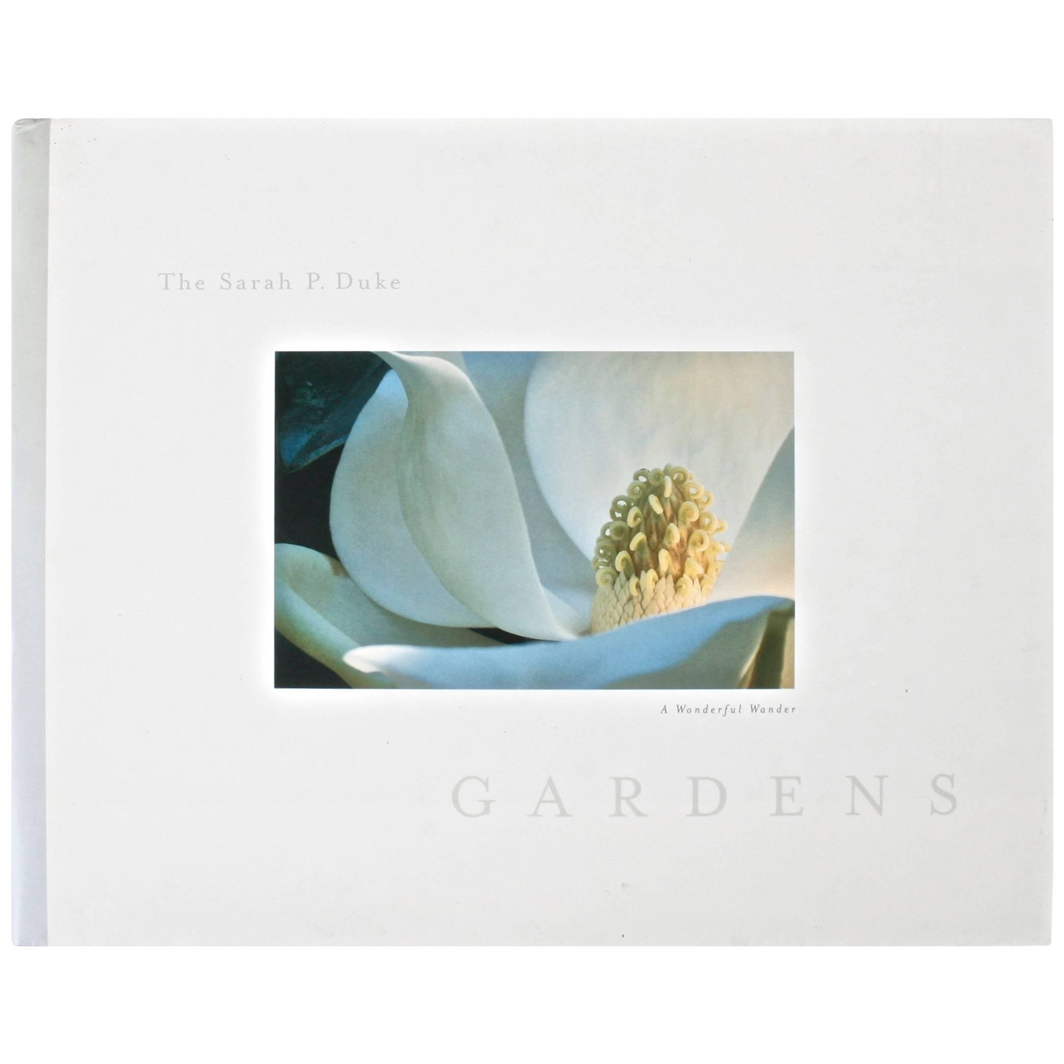 The Sarah P. Duke Gardens, A Wonderful Wander, First Edition