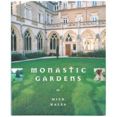 Monastic Gardens by Mick Hales, First Edition