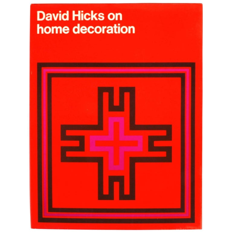 """David Hicks on Home Decoration,"" First Edition Book"