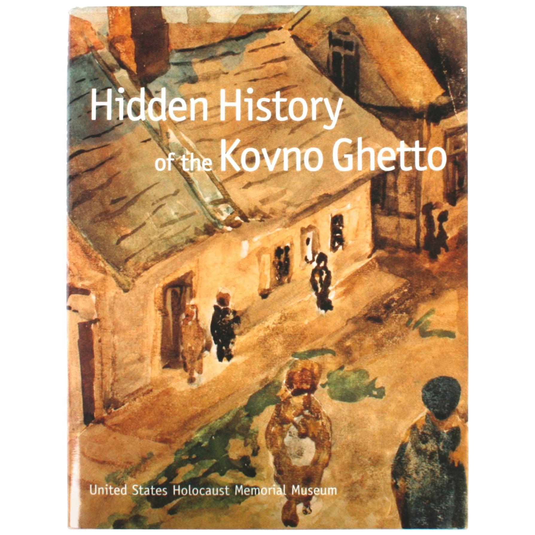 Hidden History of the Kovno Ghetto