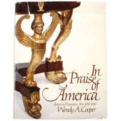 In Praise of America, American Decorative Arts, 1650-1830, First Edition