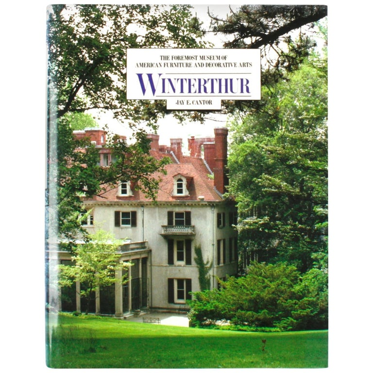 Winterthur by Jay E. Cantor, First Edition