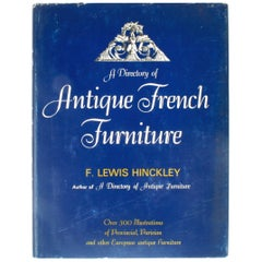 Antique French Furniture by F. Lewis Hinckley, First Edition