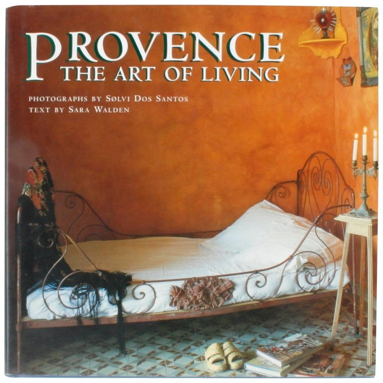 """Provence The Art of Living"" Book, First Edition"