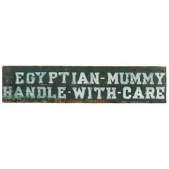 Early Carnival Midway Sideshow or Circus Prop Sign Egyptian Mummy Crate