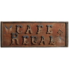 "Late 1800s French Hand-Painted Wood Sign ""Cafe Du Regal"""