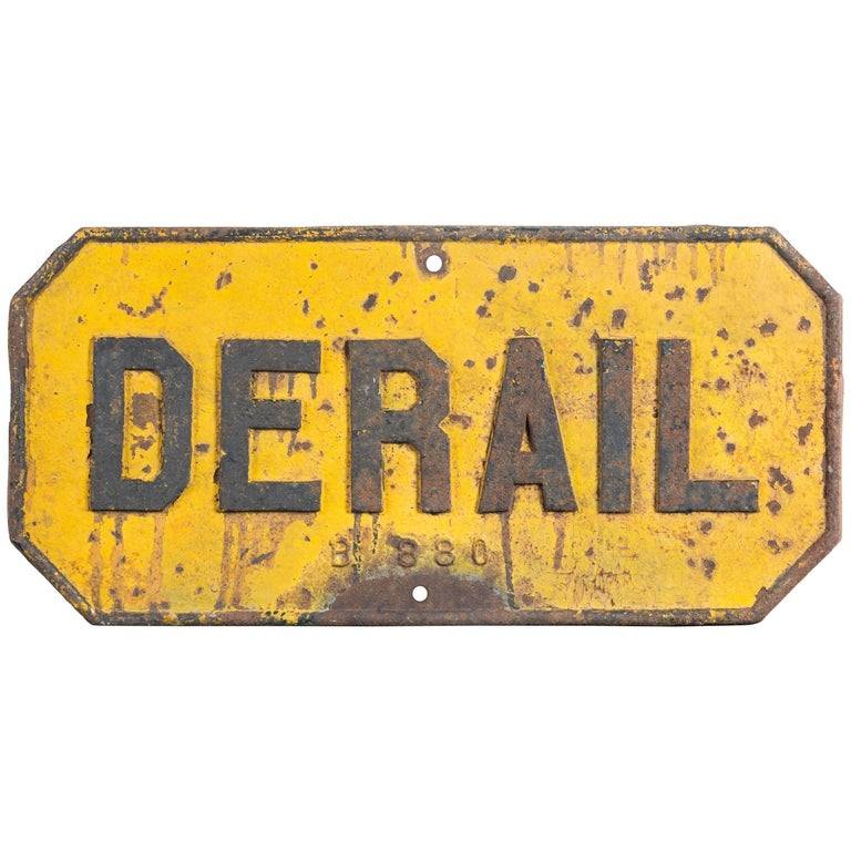 Cast Iron Railroad DERAIL Sign, Early 20th Century