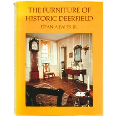 The Furniture of Historic Deerfield by Dean A. Fales, Jr., Signed First Edition