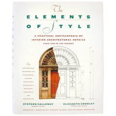 Elements of Style, a Practical Encyclopedia of Interior Architectural Detail