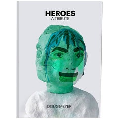 Heroes: A Tribute Signed Blue Art Edition by Doug Meyer