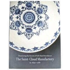 """Saint-Cloud Manufactory, ca 1690–1766"" Book, First Edition"