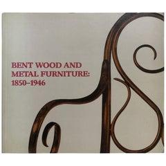 Bent Wood and Metal Furniture, 1850-1946