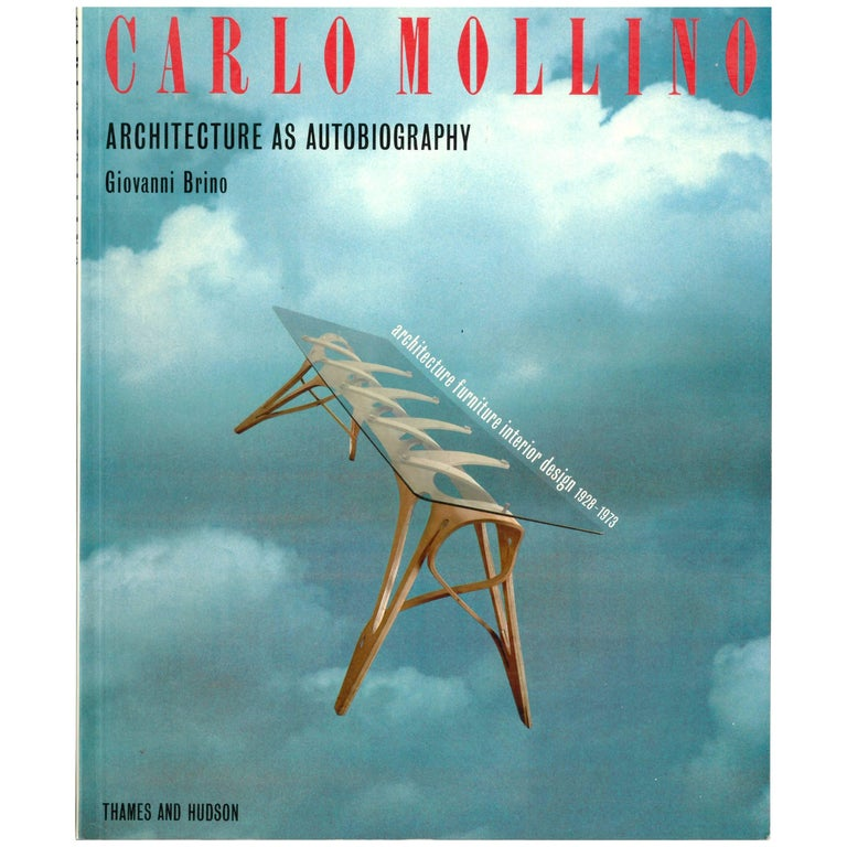 """CARLO MOLLINO - Architecture, Furniture, Interior Design 1928-1973"" Book"