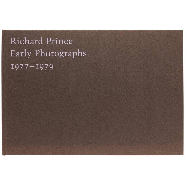 Richard Prince Early Photographs Book, 1977-1979
