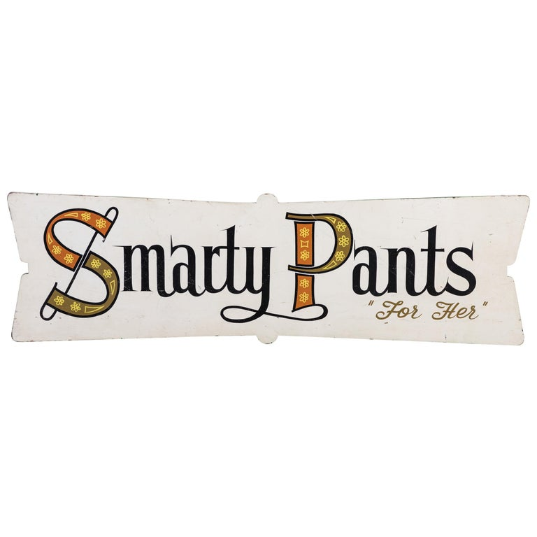 Folk Art Trade Sign Smarty Pants For Her