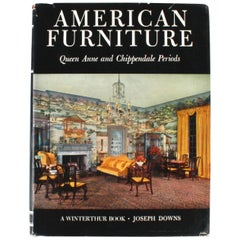 """American Furniture, Queen Anne and Chippendale Periods"" Book by Joseph Downs"