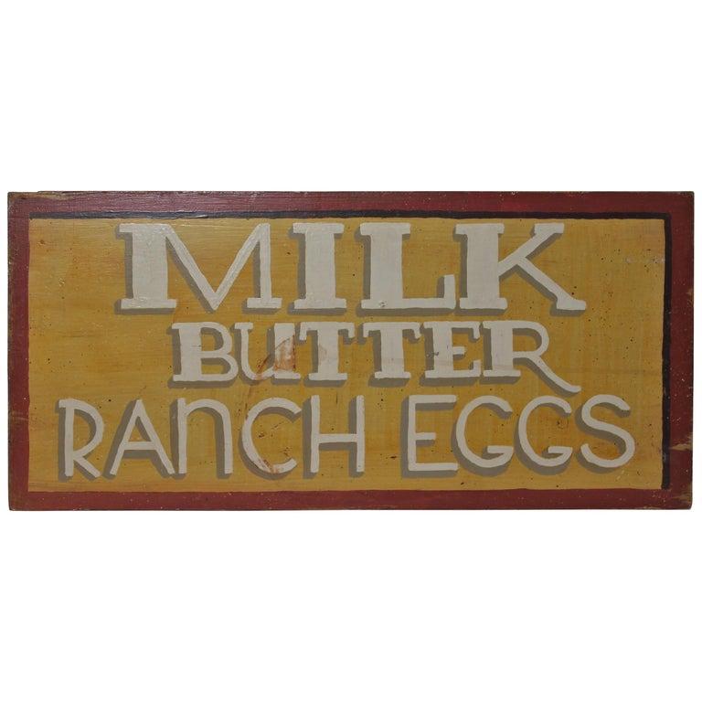 Milk - Butter - Ranch Eggs Trade Sign