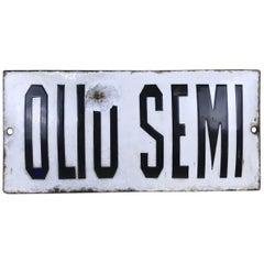 """1920s Vintage Italian Enamel Metal Sign """"Olio Semi"""", 'Seed Oil'"""