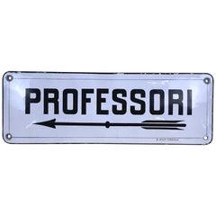"""1930s Vintage Italian Enamel Metal Sign """"Professori"""" 'the Teachers' Room'"""