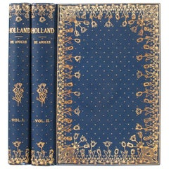 Holland by Edmondo De Amicis in Two Volumes, 1894