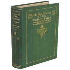 Golf Courses of the British Isles by Bernard Darwin