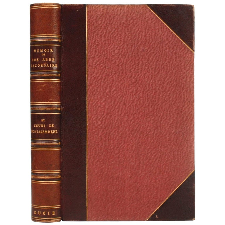 Memoir of the Abbé Lacordaire by the Count De Montalembert, First Edition For Sale