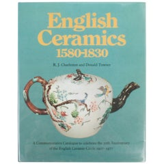 English Ceramics 1580-1830 by R.J. Charleston and Donald Towner, 1st Edition