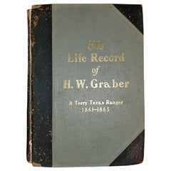 The Life Record of HW Graber Texas Ranger Dedicated First Edition