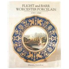 Flight and Barr Worcester Porcelain 1783-1840 by Henry Sandon