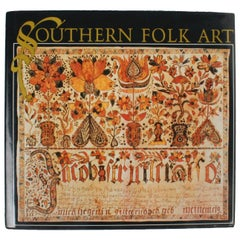 Southern Folk Art, by Cynthia Elyce Rubin, First Edition