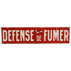 """Red and White French No Smoking Sign """"Defense De Fumer"""", 1970s"""