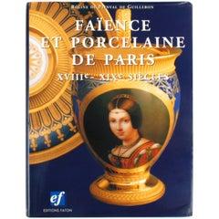 Faïence et Porcelaine de Paris 1st Edition