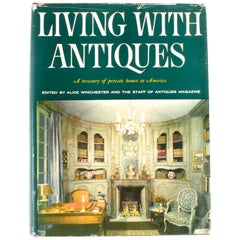 Living with Antiques, A Treasury of Private Homes in America