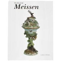 Book of Meissen by Robert E. Röntgen, First Edition