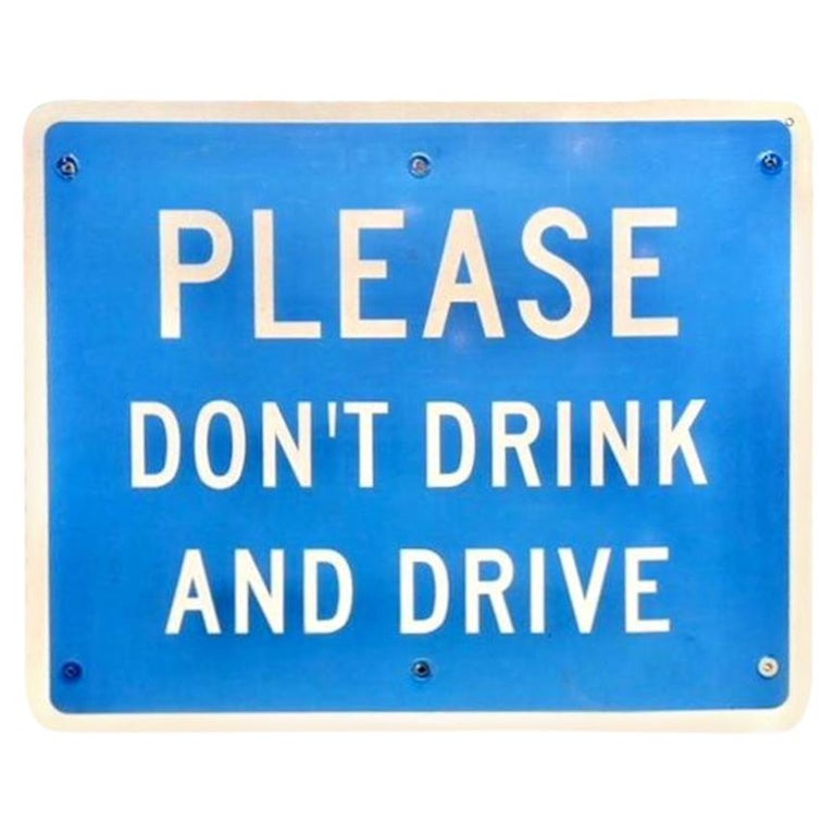 Please Don't Drink and Drive Road Sign