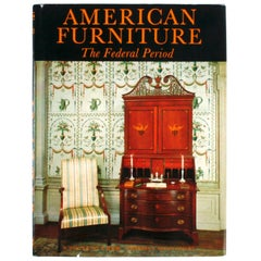 American Furniture, The Federal Period by Charles F. Montgomery, First Edition