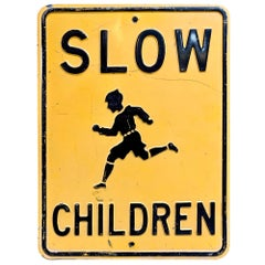 Early 1900s Embossed 'Slow Children' Sign