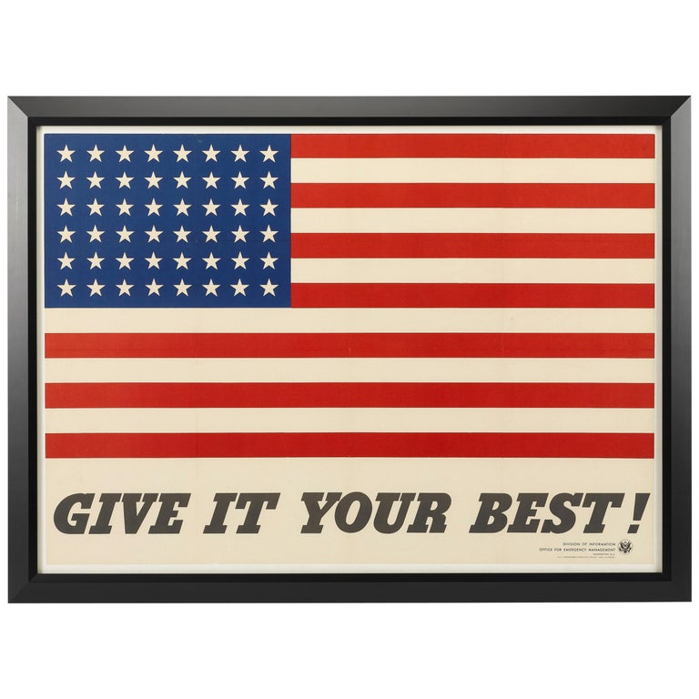 """Give It Your Best!"" American 48-Star Flag World War II Poster, circa 1942 For Sale"