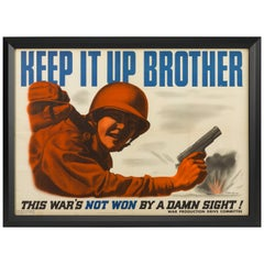 """Keep It Up Brother"" World War II Military Poster, circa 1943"