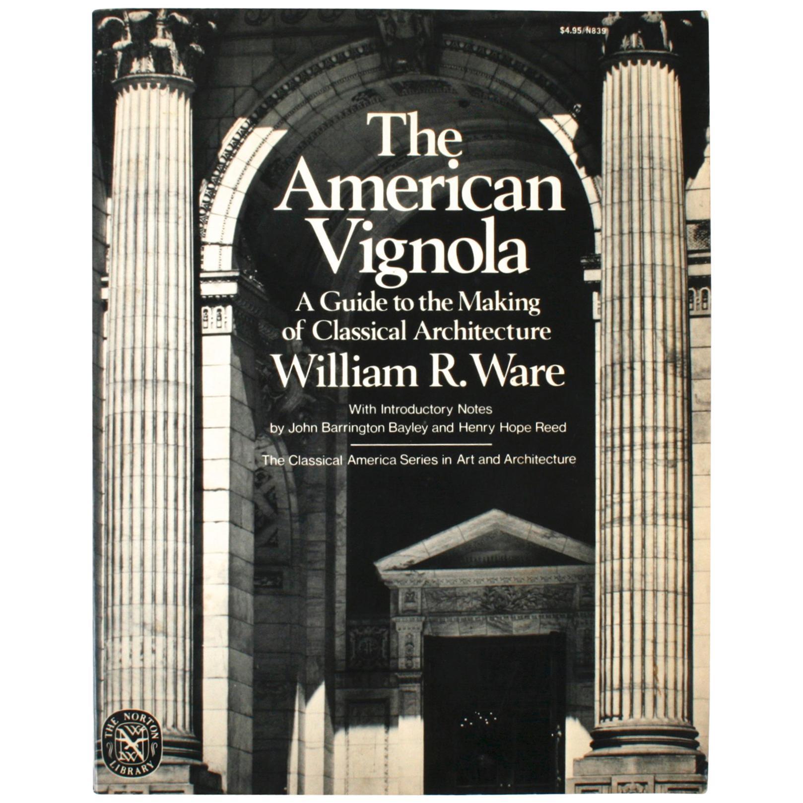 American Vignola by William R. Ware, First Edition Thus